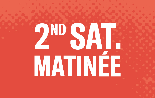2nd Saturday Mat 6 Show Series